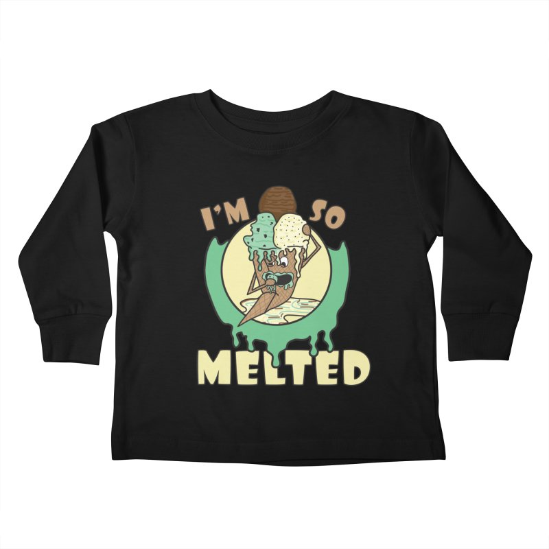 I'M SO MELTED Kids Toddler Longsleeve T-Shirt by Lanky Lad Apparel