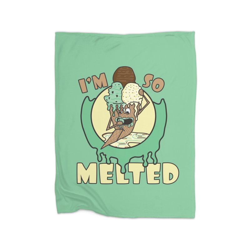I'M SO MELTED Home Blanket by Lanky Lad Apparel