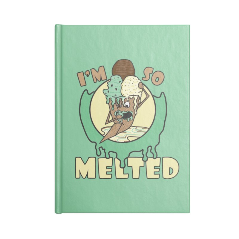 I'M SO MELTED Accessories Notebook by Lanky Lad Apparel
