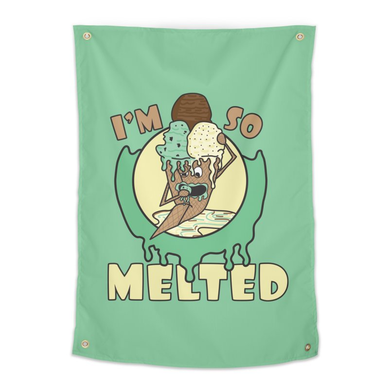 I'M SO MELTED Home Tapestry by Lanky Lad Apparel