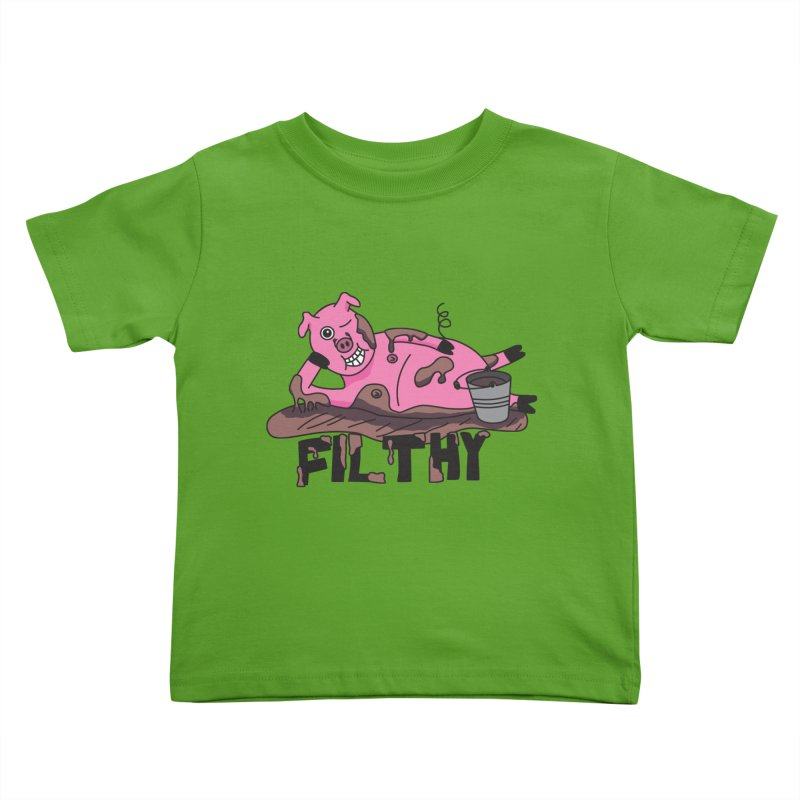 Filthy Pig Kids Toddler T-Shirt by Lanky Lad Apparel