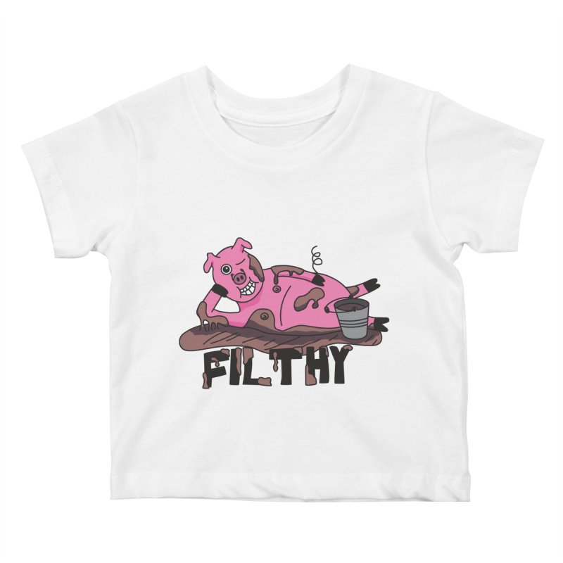 Filthy Pig Kids Baby T-Shirt by Lanky Lad Apparel