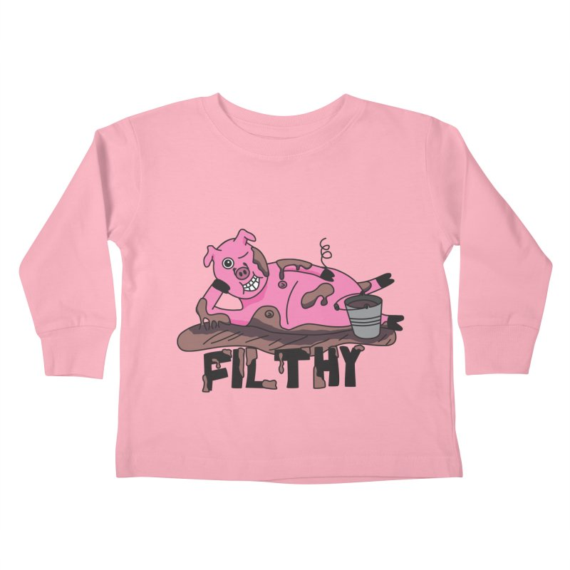 Filthy Pig Kids Toddler Longsleeve T-Shirt by Lanky Lad Apparel