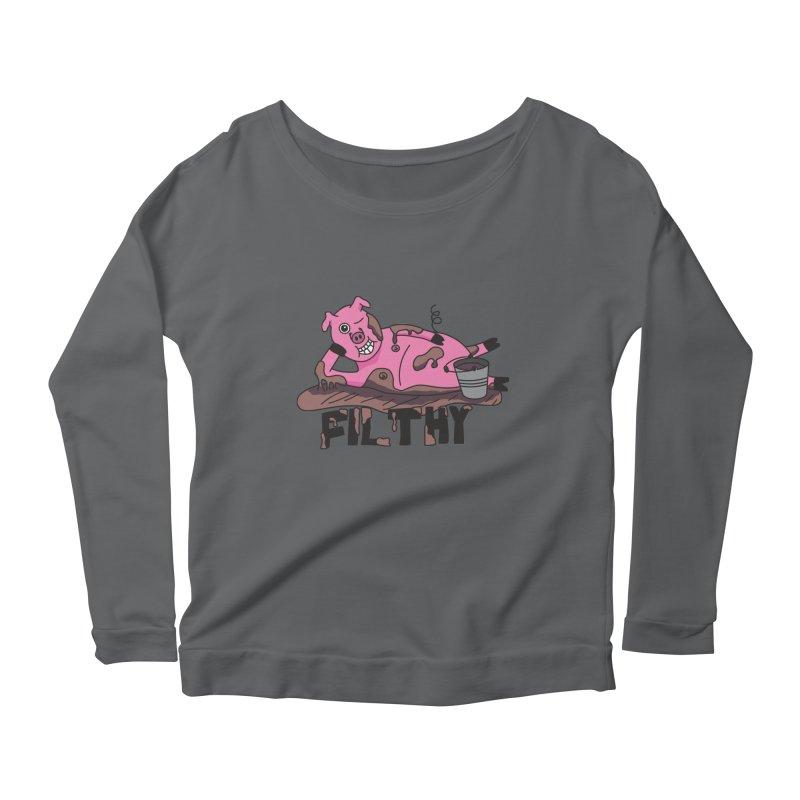 Filthy Pig Women's Longsleeve T-Shirt by Lanky Lad Apparel