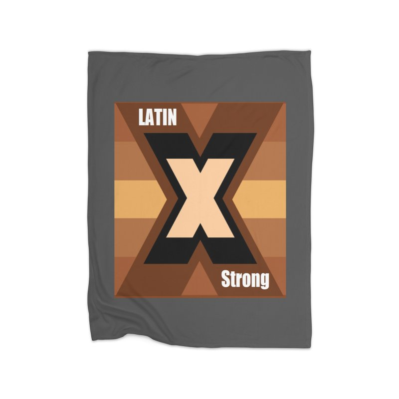 LatinX Strong Home Fleece Blanket Blanket by LatinX Strong