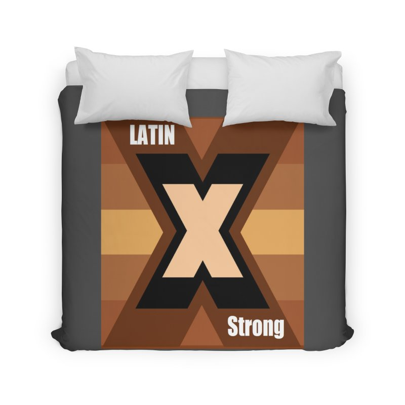 LatinX Strong Home Duvet by LatinX Strong