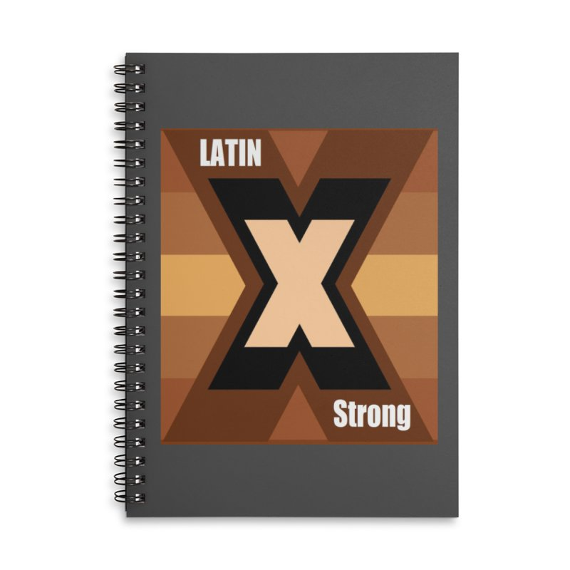 LatinX Strong Accessories Lined Spiral Notebook by LatinX Strong
