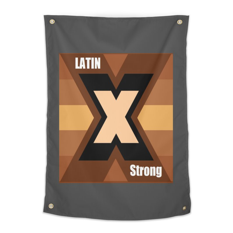 LatinX Strong Home Tapestry by LatinX Strong