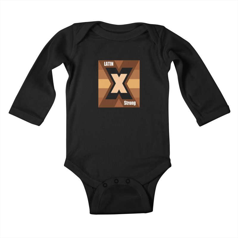 LatinX Strong Kids Baby Longsleeve Bodysuit by LatinX Strong
