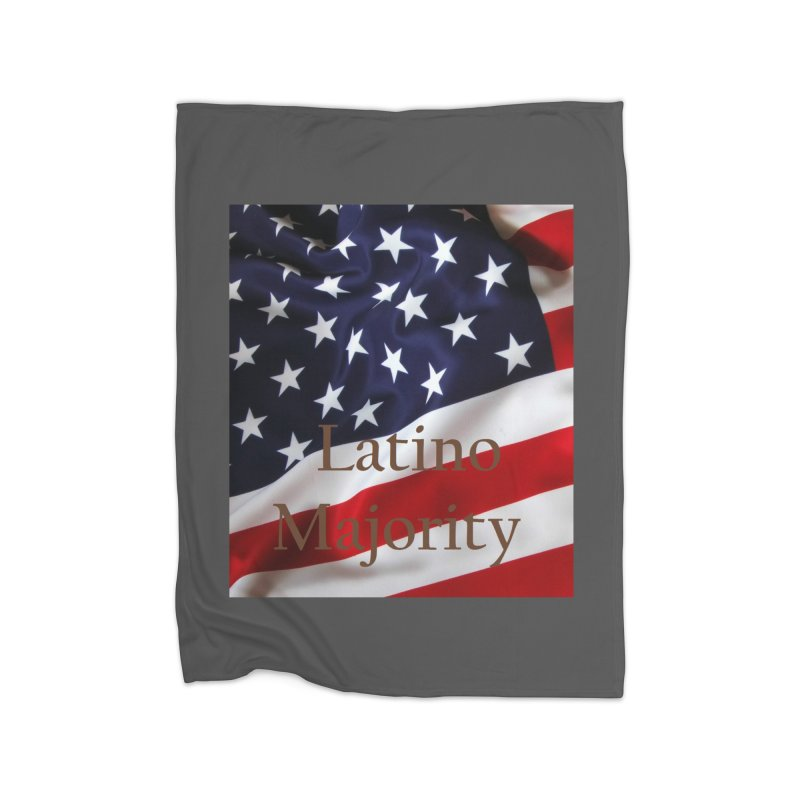 Latino Majority Home Fleece Blanket Blanket by LatinX Strong