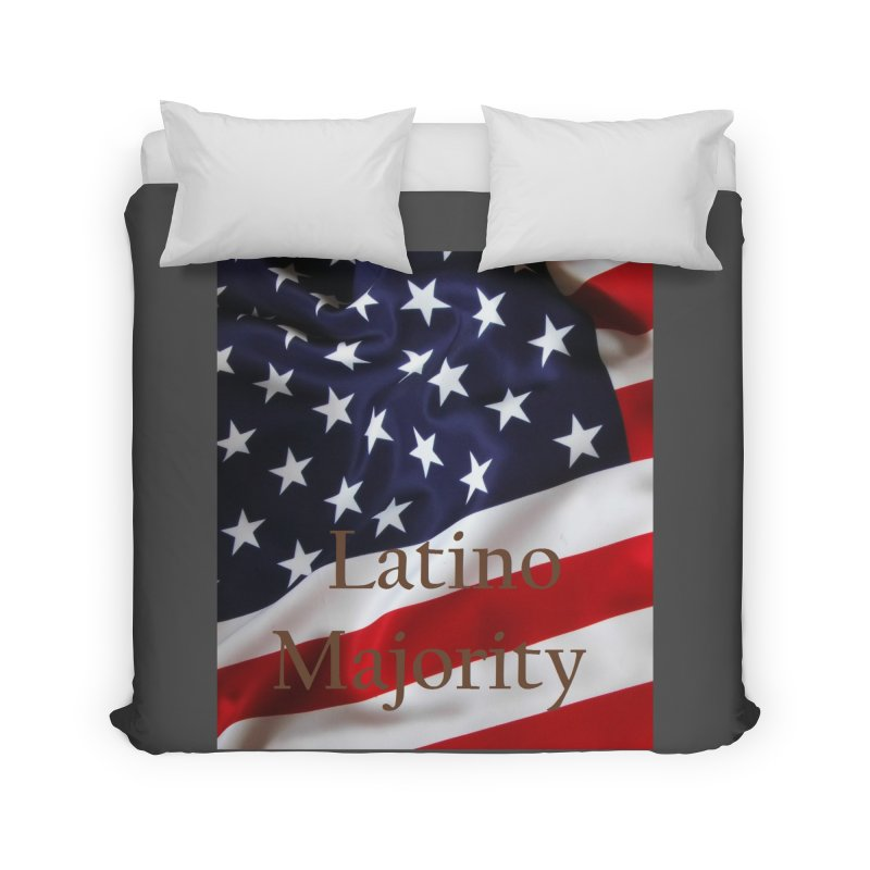 Latino Majority Home Duvet by LatinX Strong