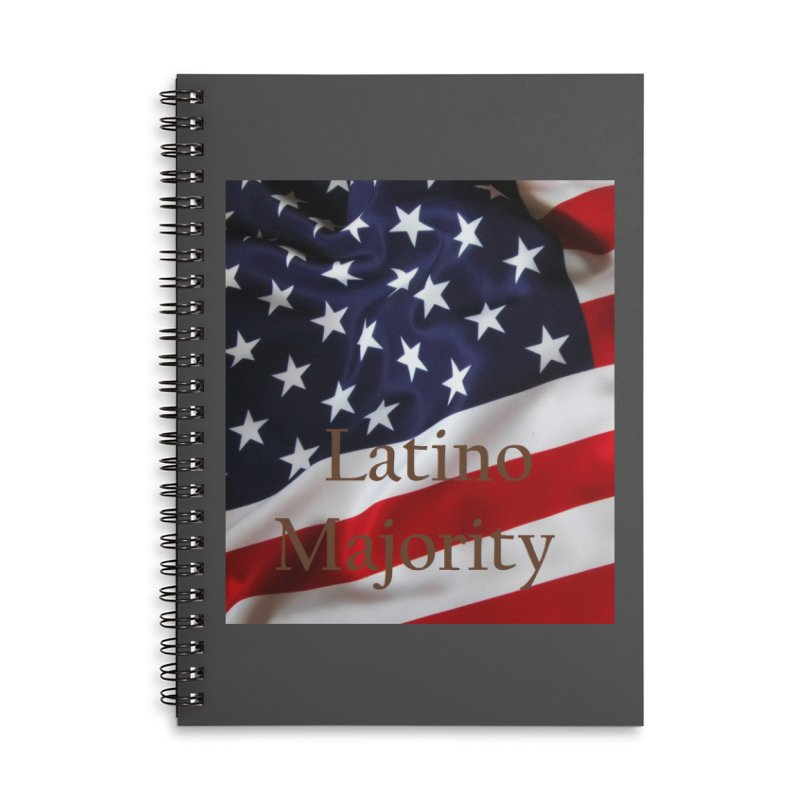 Latino Majority Accessories Lined Spiral Notebook by LatinX Strong