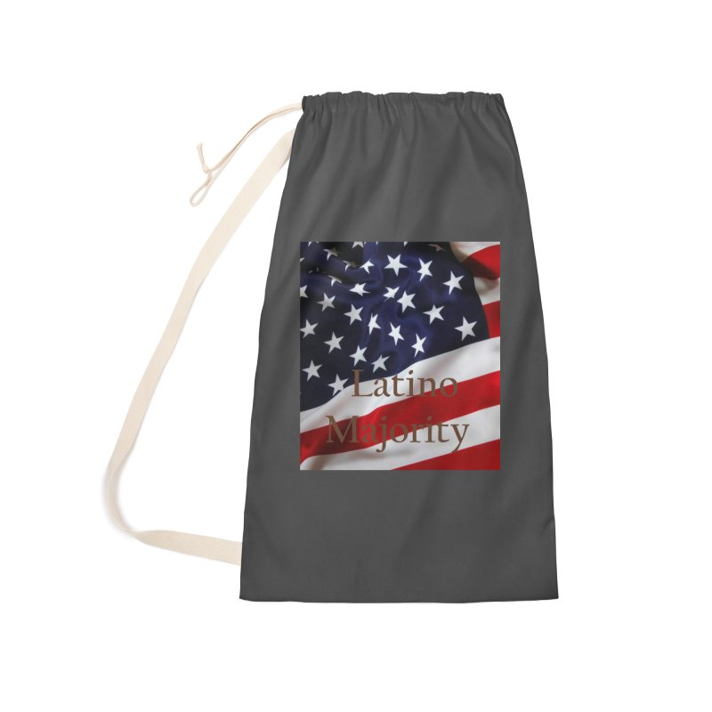 Latino Majority Accessories Laundry Bag Bag by LatinX Strong