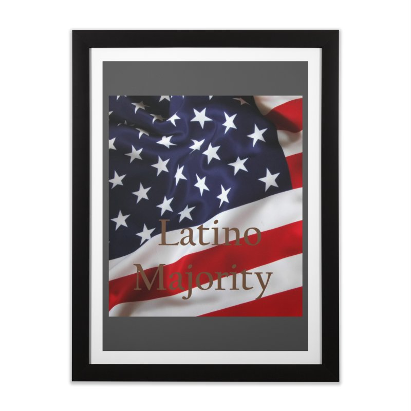 Latino Majority Home Framed Fine Art Print by LatinX Strong