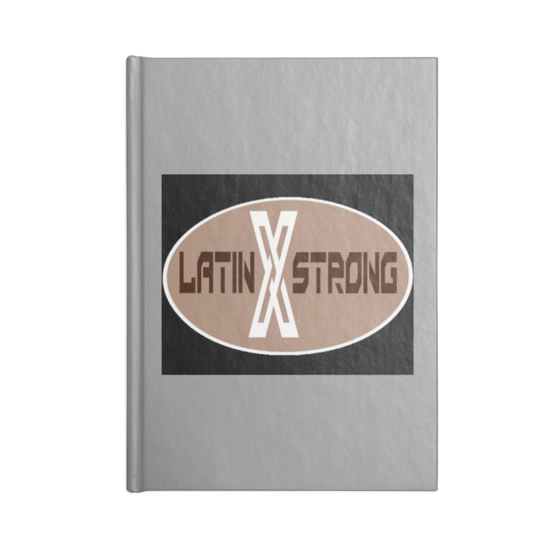 LatinX Strong Accessories Lined Journal Notebook by LatinX Strong