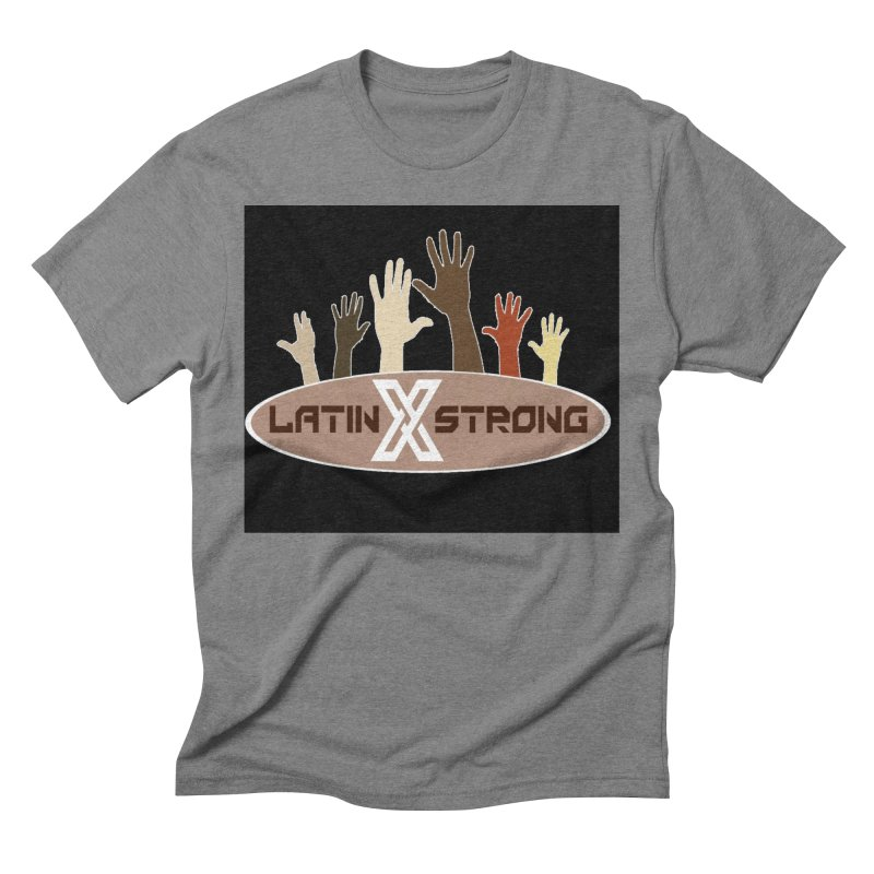 LatinX Strong for Change Men's Triblend T-Shirt by LatinX Strong