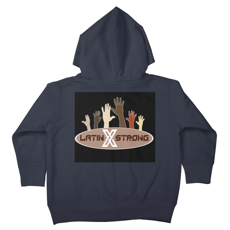 LatinX Strong for Change Kids Toddler Zip-Up Hoody by LatinX Strong