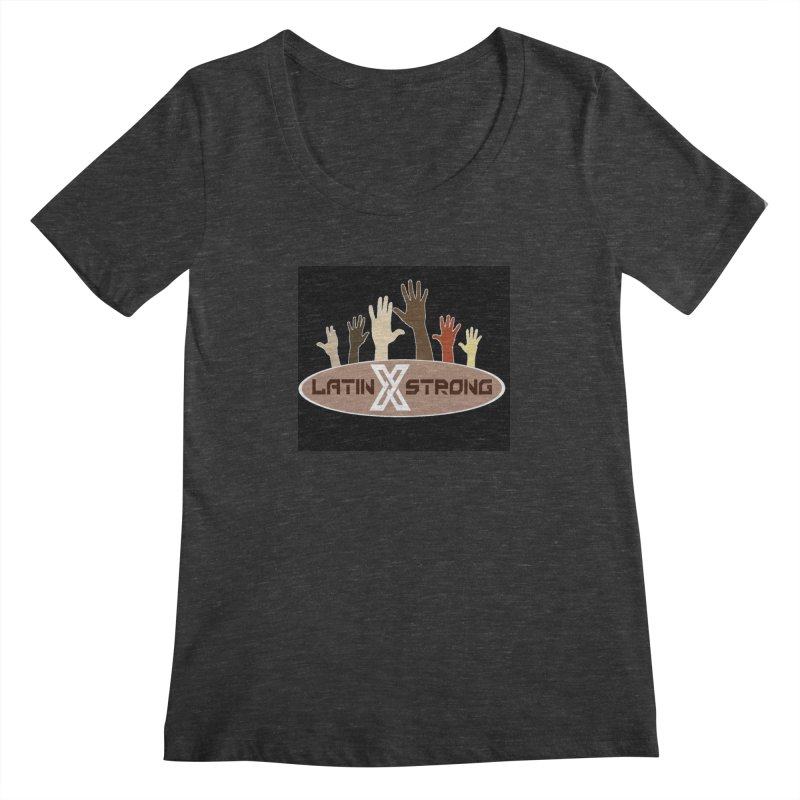 LatinX Strong for Change Women's  by LatinX Strong