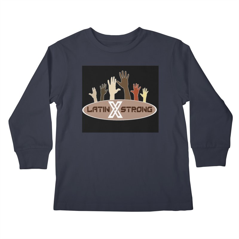 LatinX Strong for Change Kids Longsleeve T-Shirt by LatinX Strong