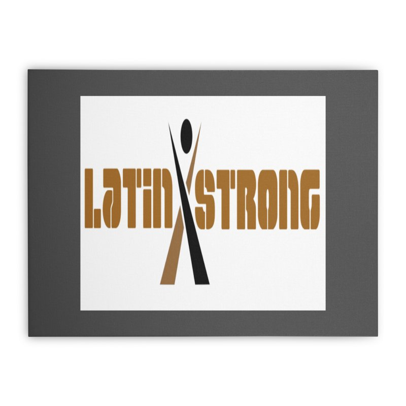 LatinX Strong Vote Home Stretched Canvas by LatinX Strong
