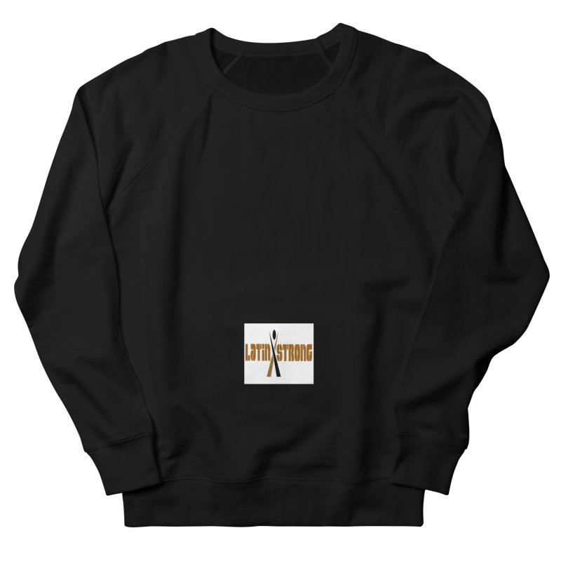 LatinX Strong Vote Men's Sweatshirt by LatinX Strong