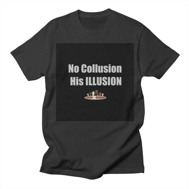 No Collusion His ILLUSION Women's  by LatinX Strong