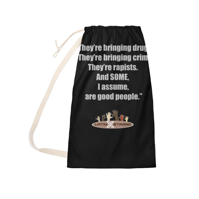 Some by LatinX Strong Accessories Laundry Bag Bag by LatinX Strong