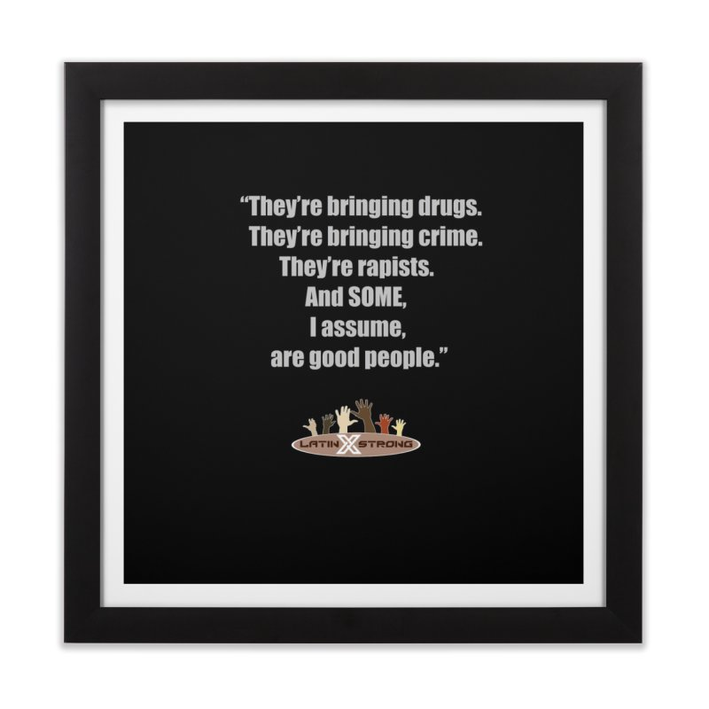 Some by LatinX Strong Home Framed Fine Art Print by LatinX Strong