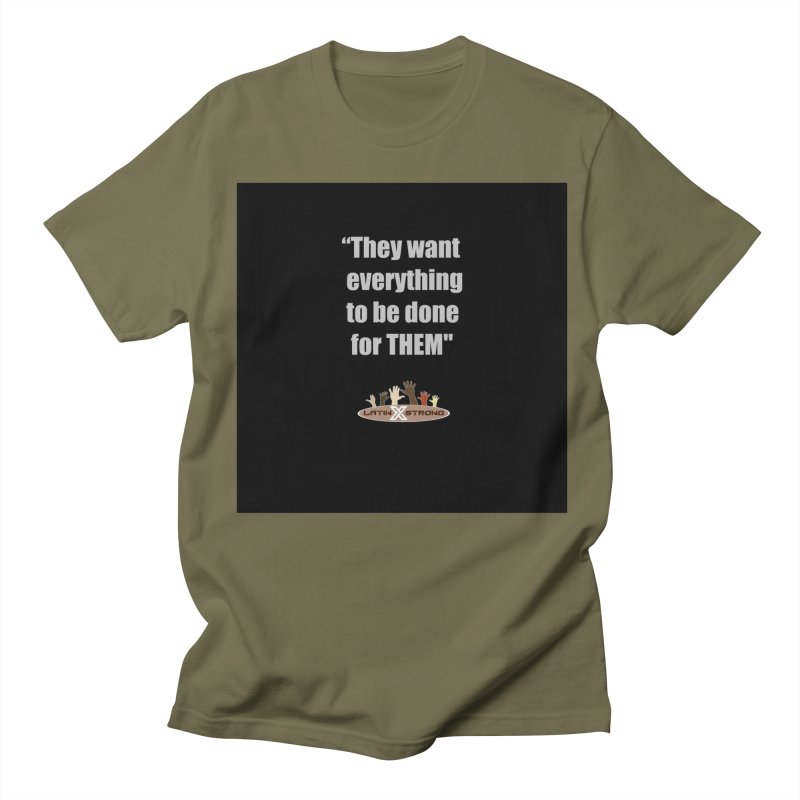 THEM by LatinX Strong Women's Regular Unisex T-Shirt by LatinX Strong