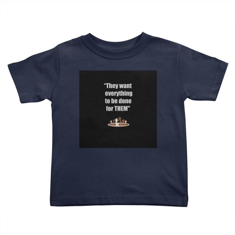 THEM by LatinX Strong Kids Toddler T-Shirt by LatinX Strong