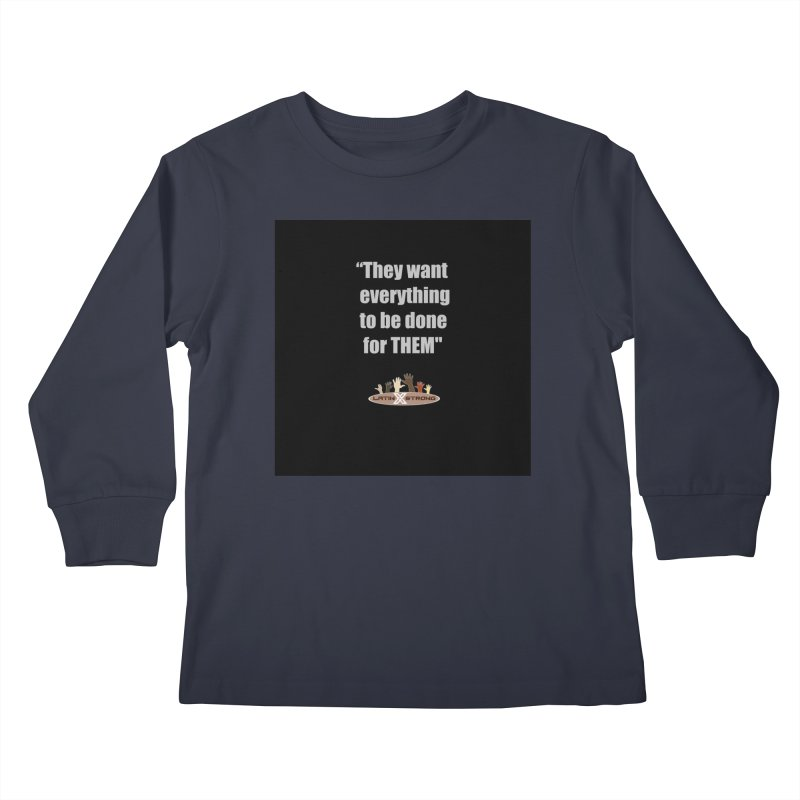 THEM by LatinX Strong Kids Longsleeve T-Shirt by LatinX Strong