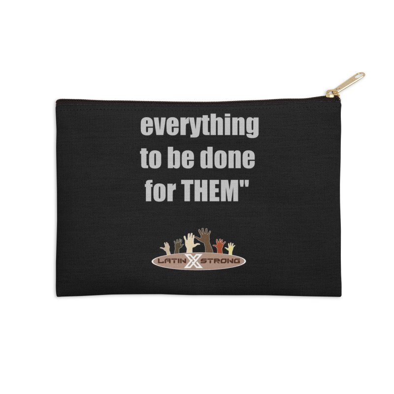 THEM by LatinX Strong Accessories Zip Pouch by LatinX Strong