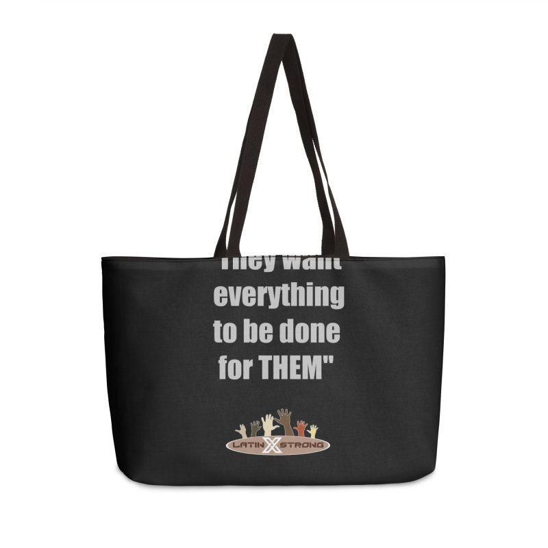 THEM by LatinX Strong Accessories Weekender Bag Bag by LatinX Strong