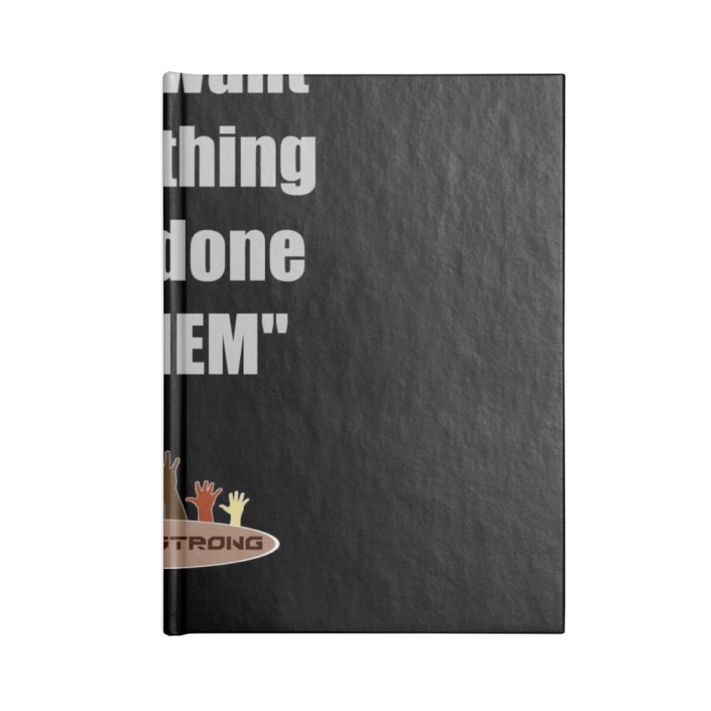 THEM by LatinX Strong Accessories Blank Journal Notebook by LatinX Strong