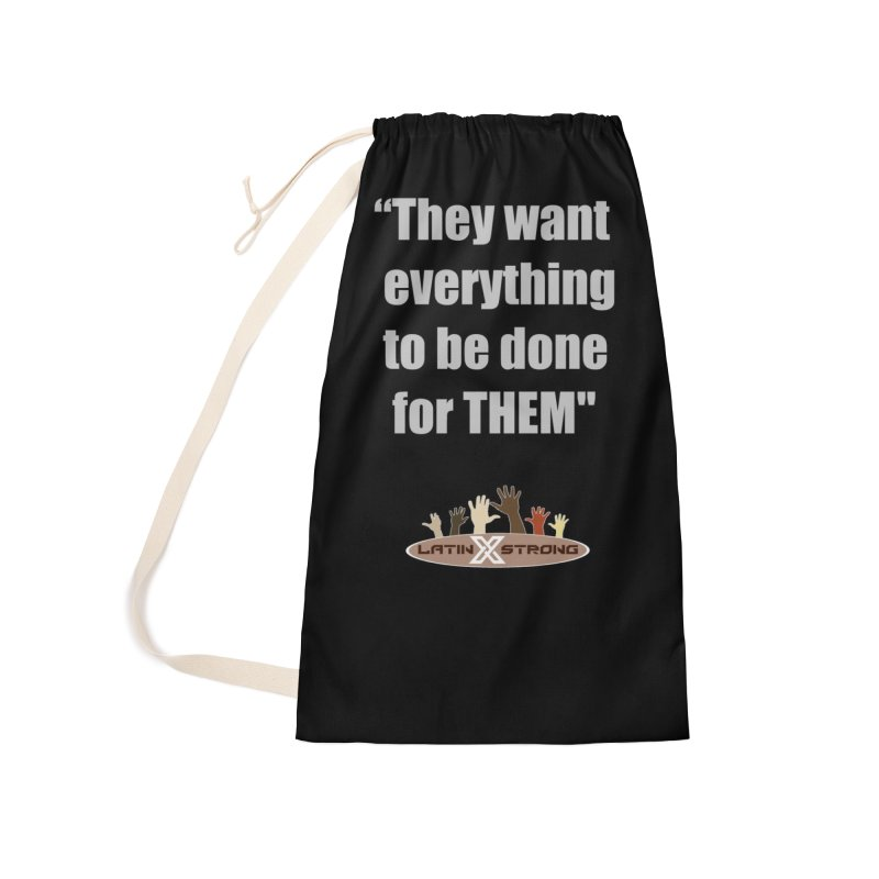 THEM by LatinX Strong Accessories Laundry Bag Bag by LatinX Strong