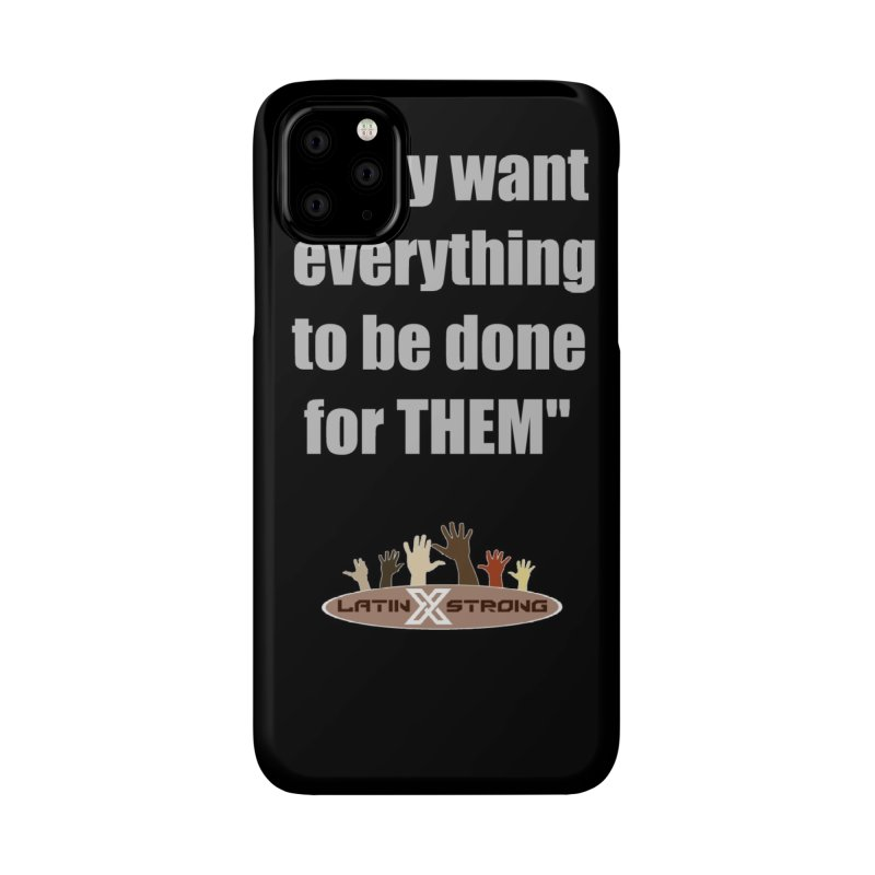 THEM by LatinX Strong Accessories Phone Case by LatinX Strong