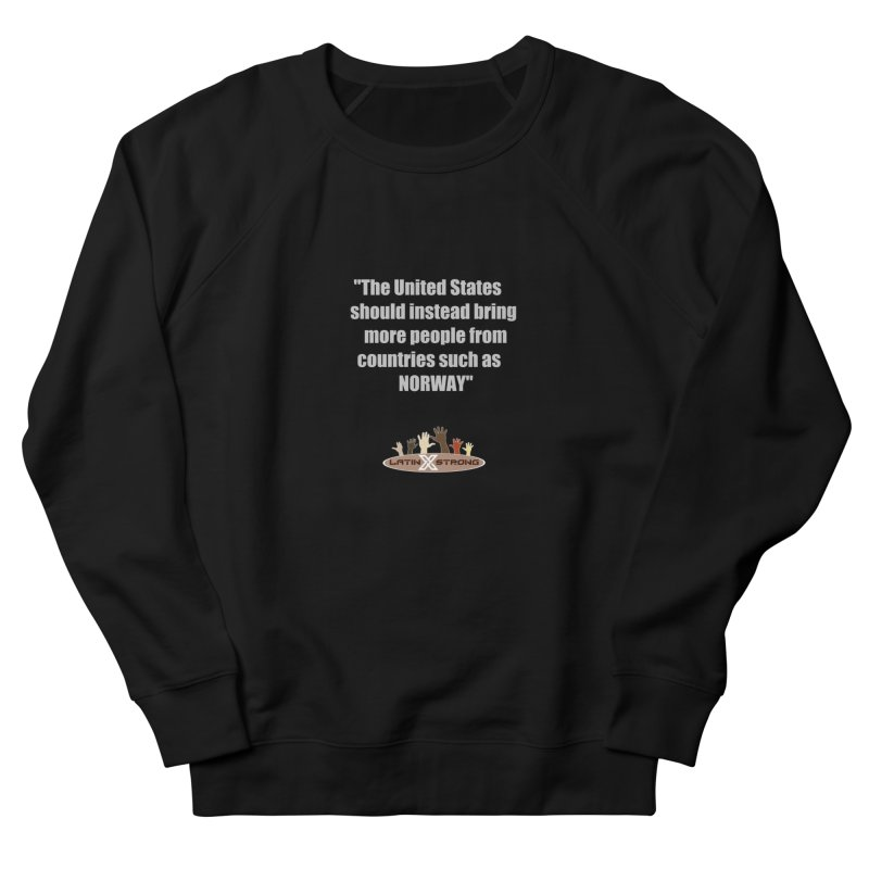 NORWAY by LatinX Strong Women's French Terry Sweatshirt by LatinX Strong