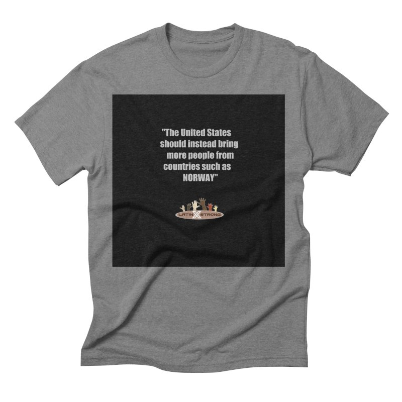 NORWAY by LatinX Strong Men's Triblend T-Shirt by LatinX Strong