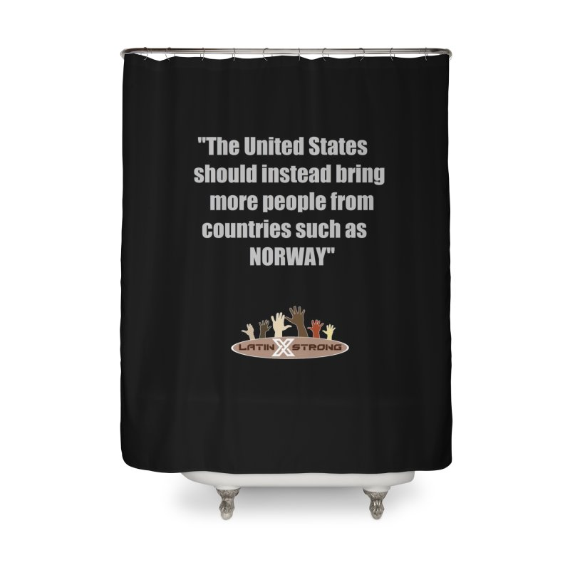 NORWAY by LatinX Strong Home Shower Curtain by LatinX Strong