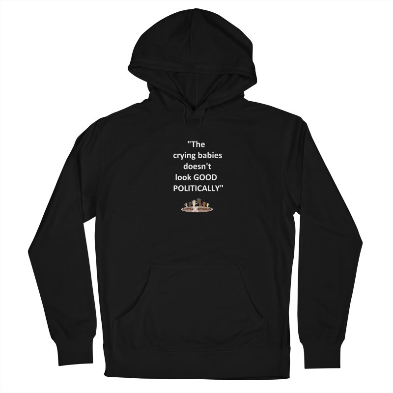 Crying Babies Men's French Terry Pullover Hoody by LatinX Strong