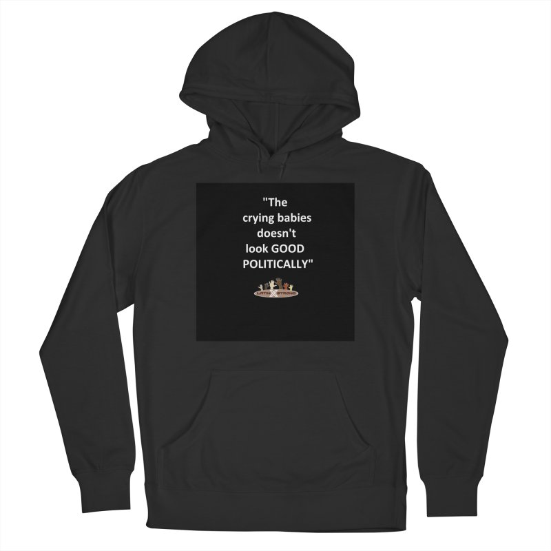 Crying Babies Women's French Terry Pullover Hoody by LatinX Strong