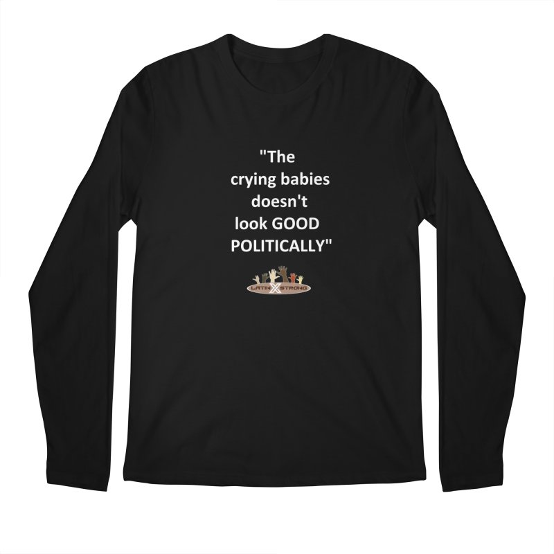 Crying Babies Men's Regular Longsleeve T-Shirt by LatinX Strong