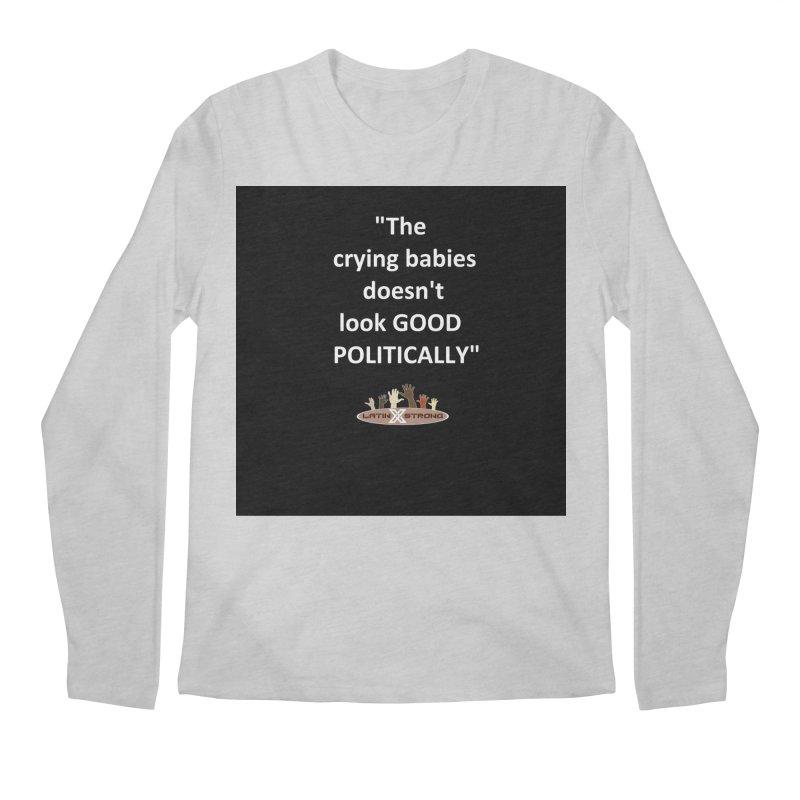 Crying Babies Men's Regular Longsleeve T-Shirt by LatinX Strong
