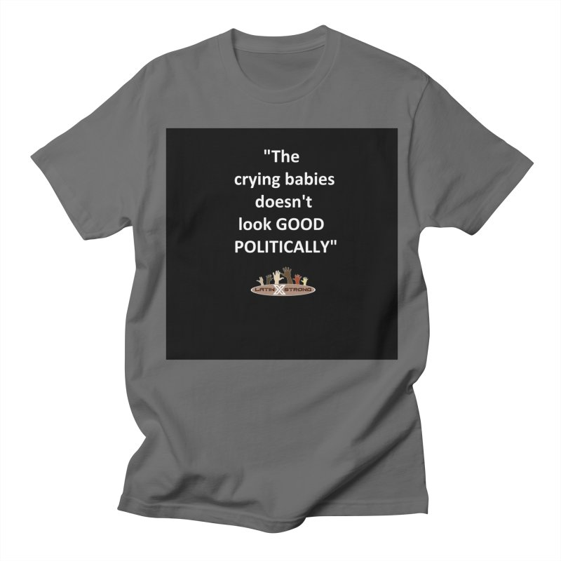 Crying Babies Men's Regular T-Shirt by LatinX Strong
