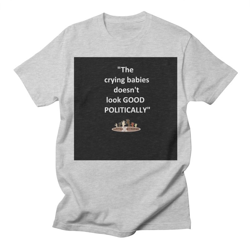 Crying Babies Women's Regular Unisex T-Shirt by LatinX Strong