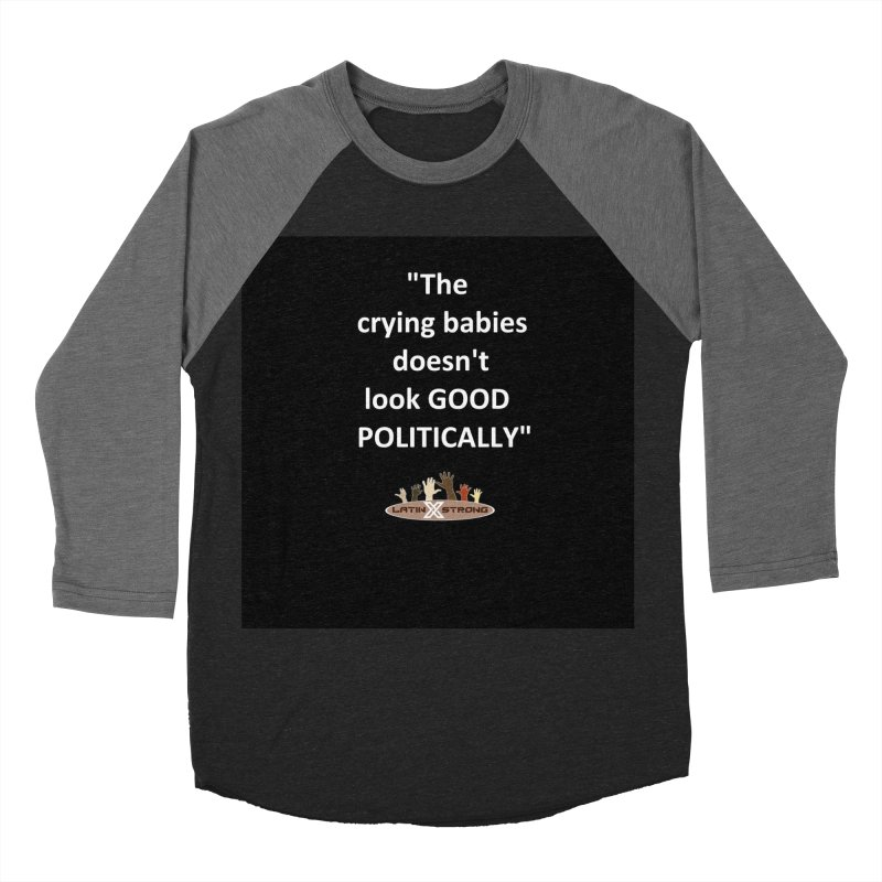 Crying Babies Men's Baseball Triblend Longsleeve T-Shirt by LatinX Strong