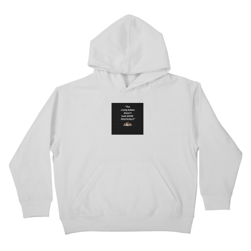 Crying Babies Kids Pullover Hoody by LatinX Strong