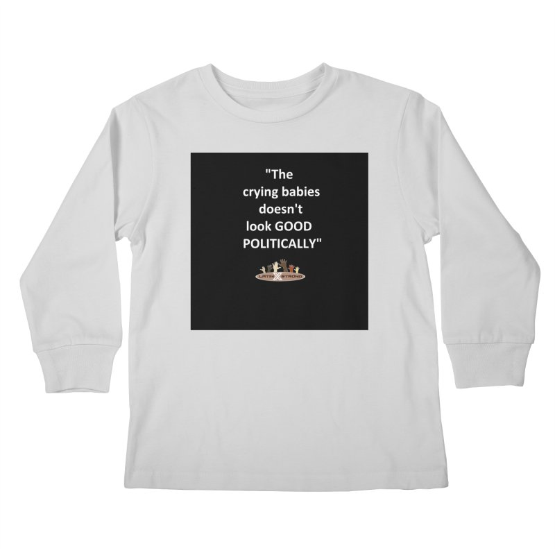 Crying Babies Kids Longsleeve T-Shirt by LatinX Strong