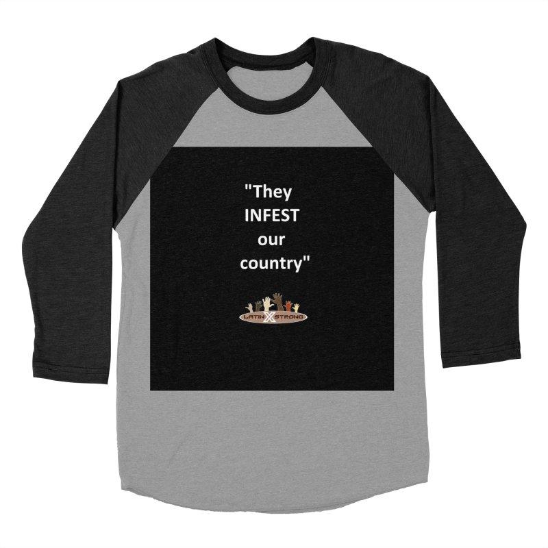 Infest Men's Longsleeve T-Shirt by LatinX Strong