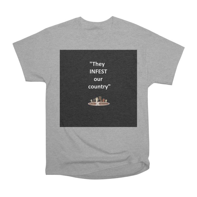 Infest Men's Heavyweight T-Shirt by LatinX Strong